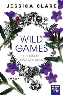 Jessica Clare: Wild Games - Mit einem einzigen Kuss, Buch
