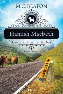 M. C. Beaton: Hamish Macbeth und das tote Flittchen, Buch