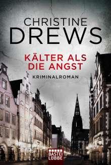 Christine Drews: Kälter als die Angst, Buch