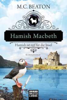 M. C. Beaton: Hamish Macbeth ist reif für die Insel, Buch