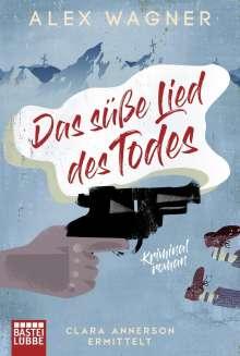 Alex Wagner: Das süße Lied des Todes, Buch
