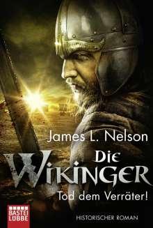 James L. Nelson: Die Wikinger - Tod dem Verräter!, Buch