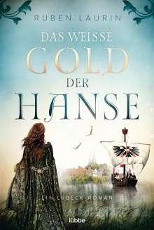 Ruben Laurin: Das weiße Gold der Hanse, Buch