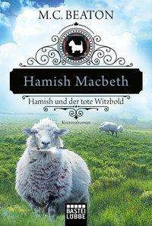 M. C. Beaton: Hamish Macbeth und der tote Witzbold, Buch