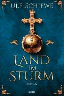 Ulf Schiewe: Land im Sturm, Buch