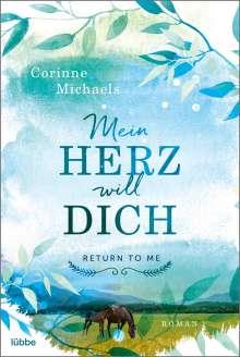 Corinne Michaels: Mein Herz will dich, Buch