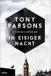 Tony Parsons: In eisiger Nacht, Buch