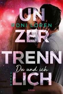 Roni Loren: Unzertrennlich, Buch