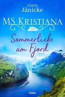 Greta Jänicke: MS Kristiana - Sommerliebe am Fjord, Buch