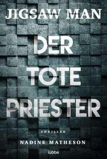 Nadine Matheson: Jigsaw Man - Der tote Priester, Buch
