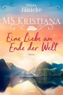 Greta Jänicke: MS Kristiana - Eine Liebe am Ende der Welt, Buch