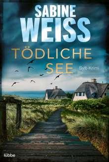 Sabine Weiß: Tödliche See, Buch