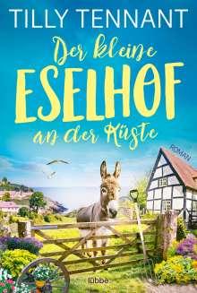 Tilly Tennant: Der kleine Eselhof an der Küste, Buch