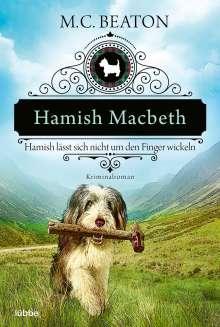 M. C. Beaton: Hamish Macbeth lässt sich nicht um den Finger wickeln, Buch
