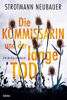 Peter Strotmann: Die Kommissarin und der lange Tod, Buch