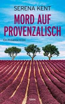 Serena Kent: Mord auf Provenzalisch, Buch
