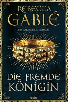 Rebecca Gablé: Die fremde Königin, Buch
