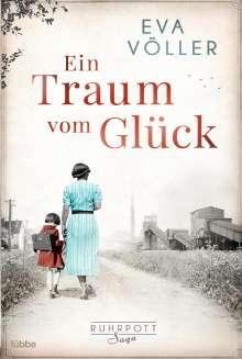 Eva Völler: Ein Traum vom Glück, Buch