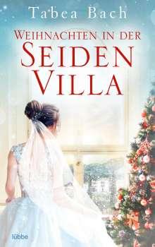 Tabea Bach: Weihnachten in der Seidenvilla, Buch