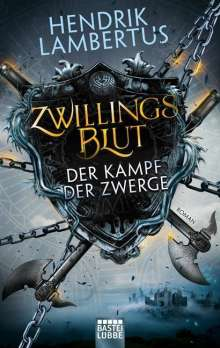 Hendrik Lambertus: Zwillingsblut - Der Kampf der Zwerge, Buch