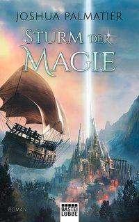 Joshua Palmatier: Sturm der Magie, Buch