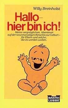Willy Breinholst: Hallo, hier bin ich!, Buch