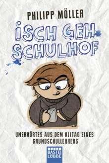 Philipp Möller: Isch geh Schulhof, Buch