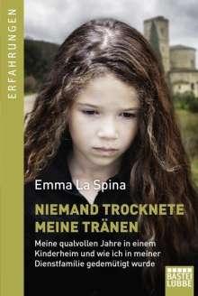 Emma La Spina: Niemand trocknete meine Tränen, Buch
