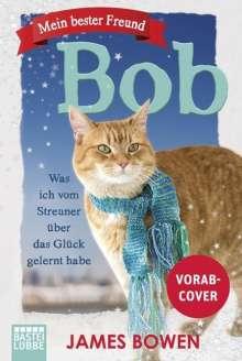 James Bowen: Mein bester Freund Bob, Buch