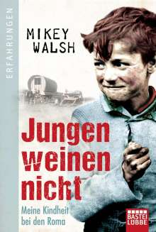 Mikey Walsh: Jungen weinen nicht, Buch