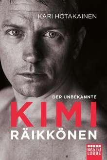 Kari Hotakainen: Der unbekannte Kimi Räikkönen, Buch