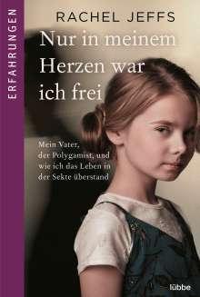 Rachel Jeffs: Nur in meinem Herzen war ich frei, Buch