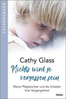 Cathy Glass: Nichts wird je vergessen sein, Buch