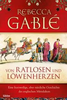 Rebecca Gablé: Von Ratlosen und Löwenherzen, Buch