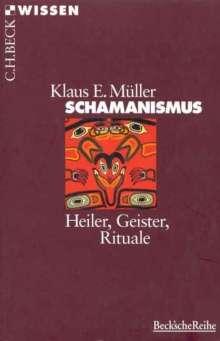 Klaus E. Müller: Schamanismus, Buch