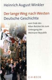 Heinrich August Winkler: Der lange Weg nach Westen, Buch
