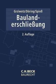Herbert Grziwotz: Baulanderschließung, Buch