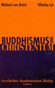Michael von Brück: Buddhismus und Christentum. Sonderausgabe, Buch
