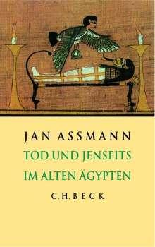Jan Assmann: Tod und Jenseits im Alten Ägypten. Sonderausgabe, Buch