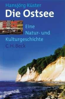 Hansjörg Küster: Die Ostsee. Sonderausgabe, Buch