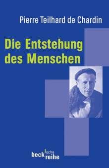 Pierre Teilhard de Chardin: Die Entstehung des Menschen, Buch