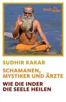 Sudhir Kakar: Schamanen, Mystiker und Ärzte, Buch