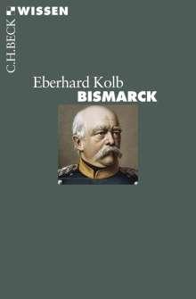 Eberhard Kolb: Bismarck, Buch