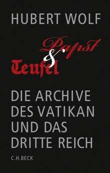 Hubert Wolf: Papst und Teufel, Buch