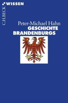 Peter-Michael Hahn: Geschichte Brandenburgs, Buch
