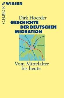 Dirk Hoerder: Geschichte der deutschen Migration, Buch