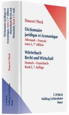 Michel Doucet: Wörterbuch der Rechts- und Wirtschaftssprache / Wörterbuch Recht und Wirtschaft Teil II: Deutsch-Französisch, Buch