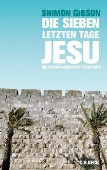 Shimon Gibson: Die sieben letzten Tage Jesu, Buch