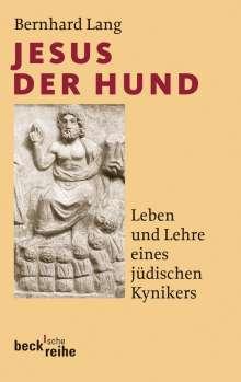 Bernhard Lang: Jesus der Hund, Buch
