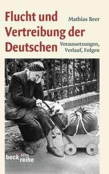 Mathias Beer: Flucht und Vertreibung der Deutschen, Buch